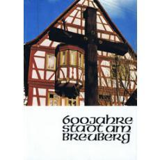 600 Jahre Stadt am Breuberg