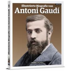 Illustrierte Biografie von Antoni Gaudi