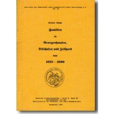Familien in Georgenhausen, Dilshofen und Zeilhard von 1695-1900