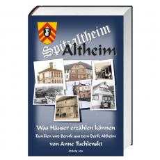 Altheim - Was Häuser erzählen können
