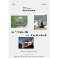650 Jahre Biedebach - Dorfgeschichte und Familienbuch
