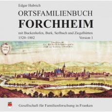 Ortsfamilienbuch Forchheim mit Buckenhofen, Burk, Serlbach und Ziegelhütten