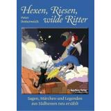 Hexen, Riese, wilde Ritter (Witches, giant, wild knights)