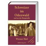 Schweizer im Odenwald und an der Bergstraße