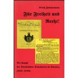 Für Freiheit und Recht! Der Kampf der Darmstädter Demokraten im Vormärz (1815-1848)