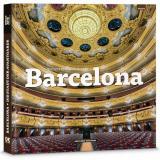 Die Stadt der Avantgarde - Barcelona