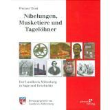 Nibelungen, Musketiere und Tagelöhner