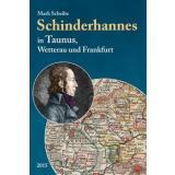 Schinderhannes in Taunus, Wetterau und Frankfurt