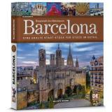Hauptstadt des Mittelmeeres - Barcelona