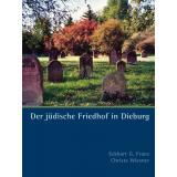 Der jüdische Friedhof in Dieburg