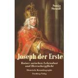 Joseph der Erste – Eine Romanbiographie