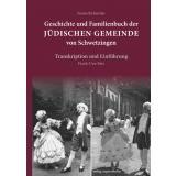 Geschichte und Familienbuch der jüdischen Gemeinde von Schwetzingen