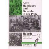 Altes Handwerk und Gewerbe in der Pfalz - Band 2 *